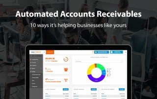 Automated accounts receivables- 10 ways it's helping businesses like yours